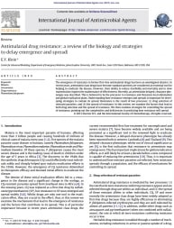 Antimalarial drug resistance: A review of the biology and strategies to delay emergence and spread