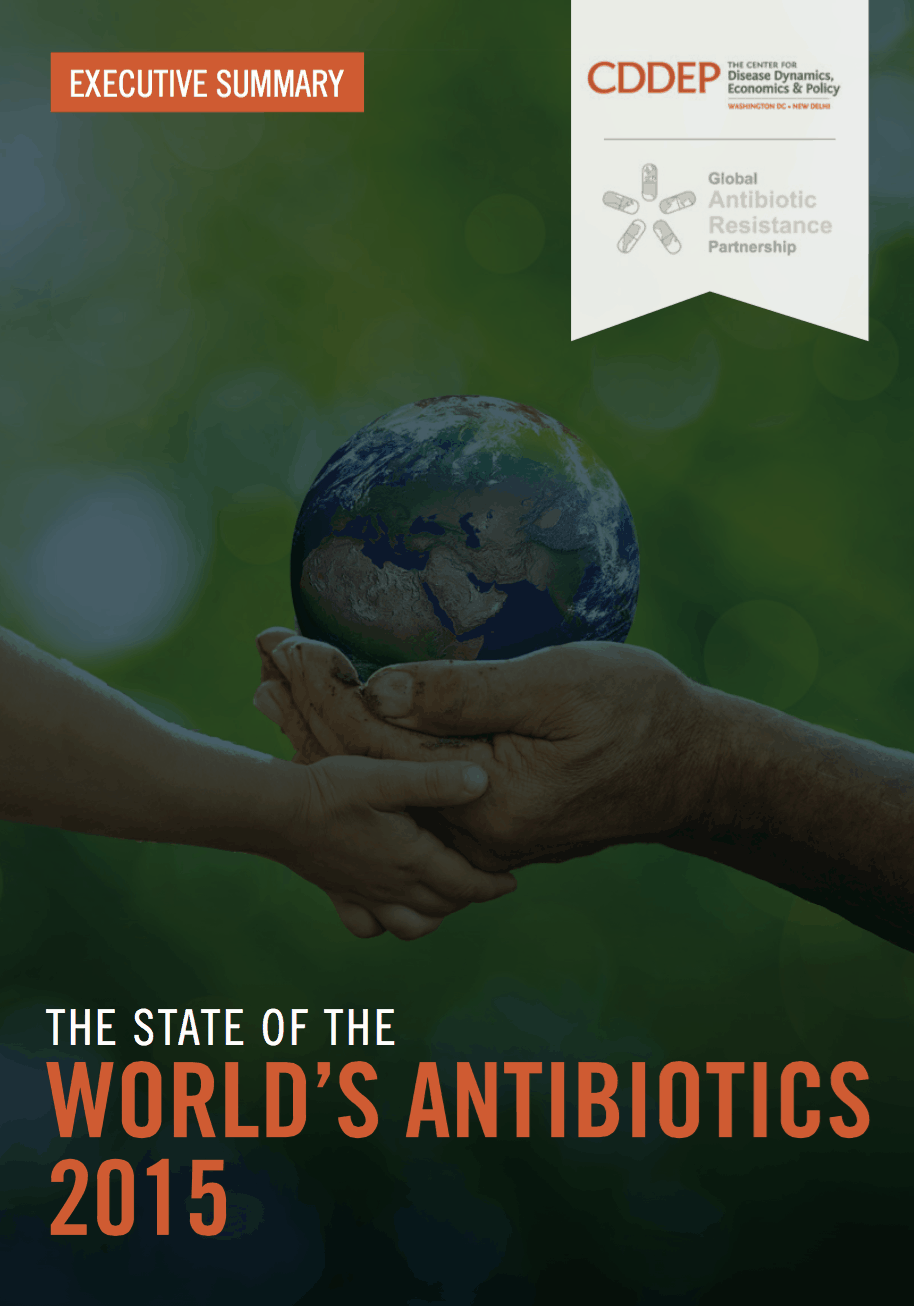 The State of the World's Antibiotics, 2015: Executive Summary