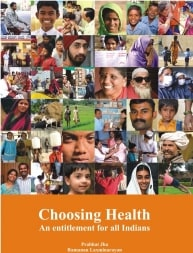 Choosing Health: An Entitlement for all Indians